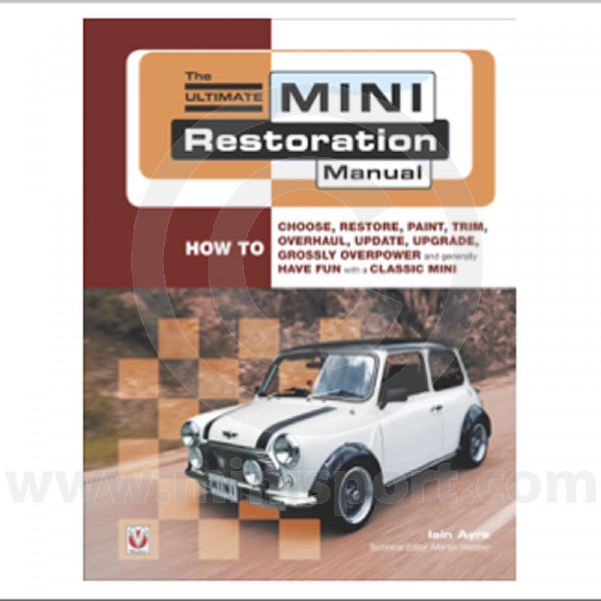the ultimate mini restoration manual mini books manuals mini sport rh minisport com classic mini manual to automatic conversion classic mini manual washer pump