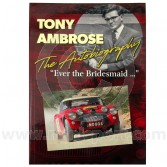 Tony Ambrose Autobiography - Ever the Bridesmaid